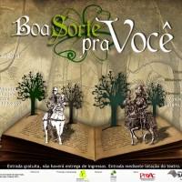 peça teatral Boa Sorte pra Você - agosto 2013